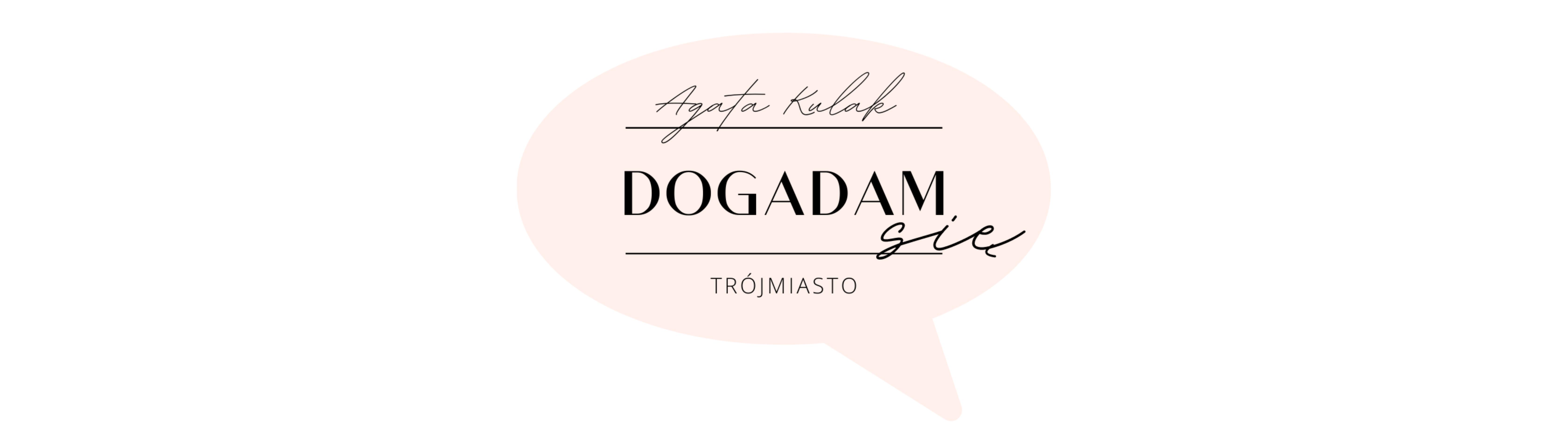 DOGADAM SIĘ Agata Kulak